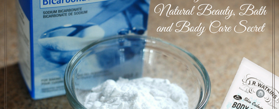 Baking Soda The Natural Beauty, Bath and Body Care Secret