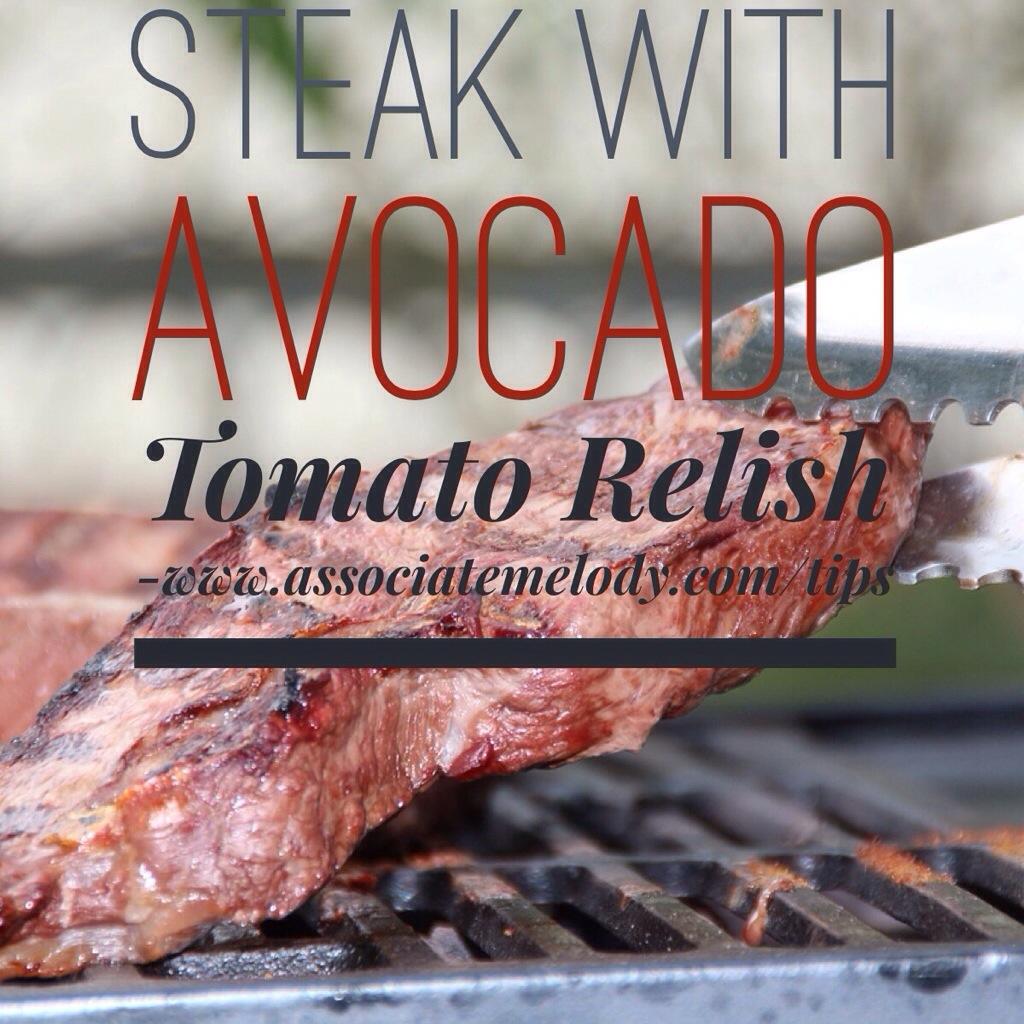 Steak with Tomato AvocadoRelish