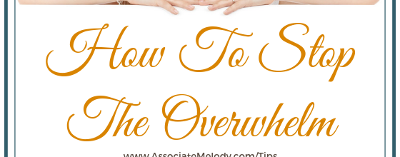 How to Stop The Overwhelm