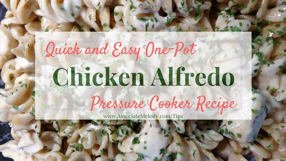 One pot chicken alfredo in a pressure cooker