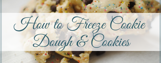 How to Freeze Cookies and Cookie Dough And Storage Tips
