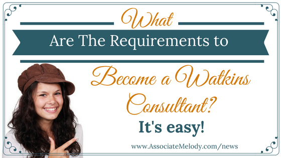 Requirements to become a Watkins Consultant