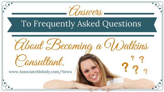 FAQ about becoming a Watkins Consultant