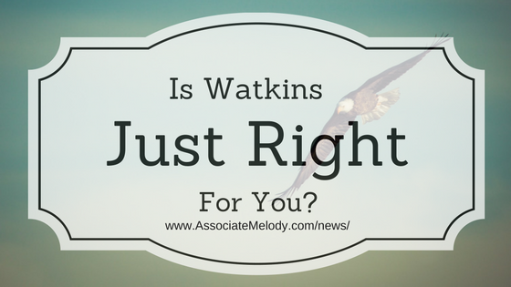 Is Watkins right for you?